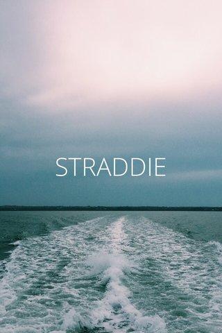 STRADDIE