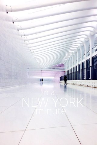NEW YORK minute In a