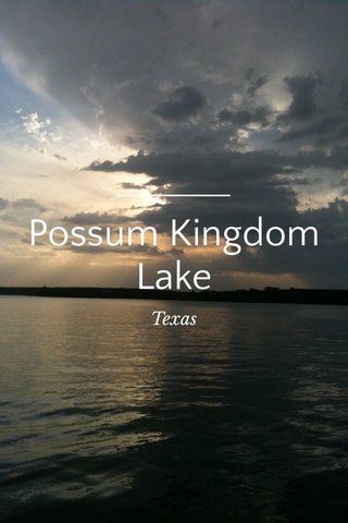 Possum Kingdom Lake Texas