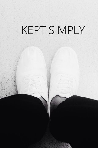 KEPT SIMPLY
