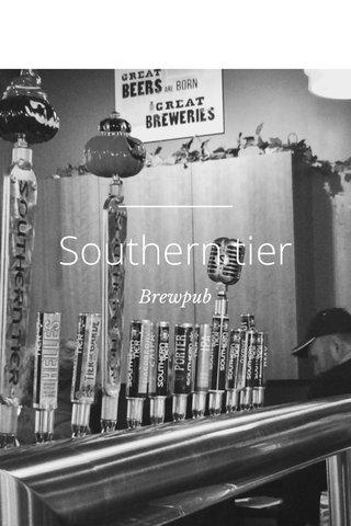 Southern tier Brewpub