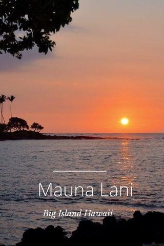 Mauna Lani Big Island Hawaii