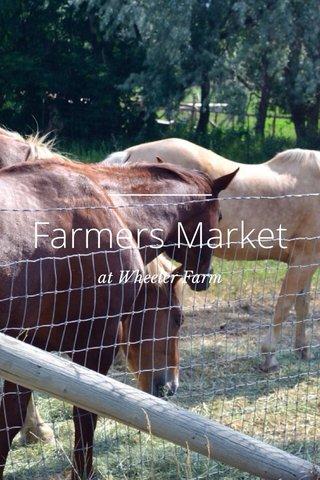 Farmers Market at Wheeler Farm
