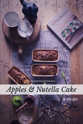 Apples & Nutella Cake a recipe