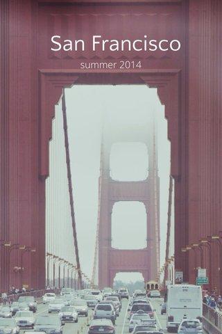 San Francisco summer 2014