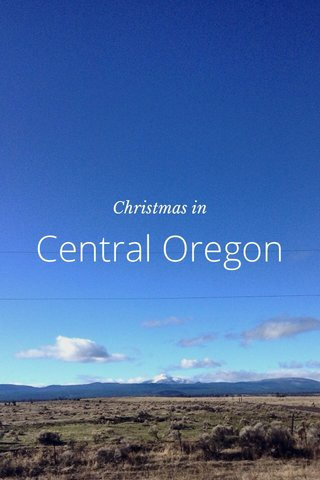 Central Oregon Christmas in