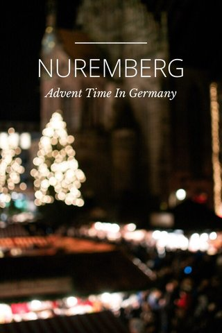 NUREMBERG Advent Time In Germany