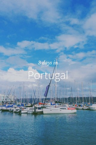 Portugal 3 days in