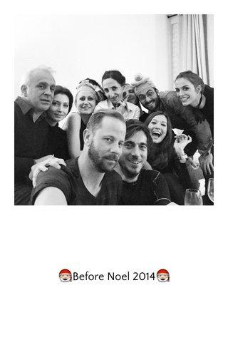 🎅Before Noel 2014🎅