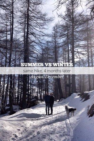 SUMMER VS WINTER August/December same hike, 4 months later