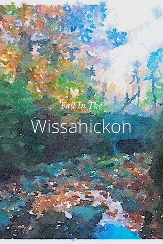 Wissahickon Fall In The