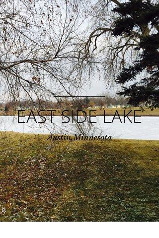 EAST SIDE LAKE Austin,Minnesota