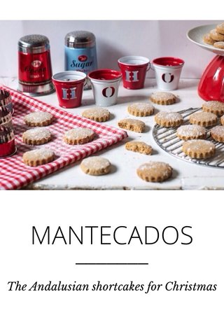 MANTECADOS The Andalusian shortcakes for Christmas