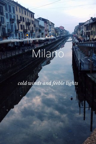 Milano cold winds and feeble lights