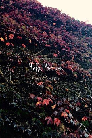 Hello, Autumn Cranford, New Jersey