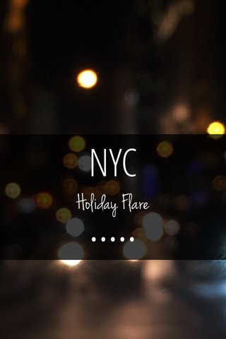 NYC ••••• Holiday Flare