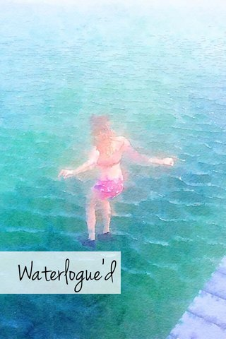 Waterlogue'd