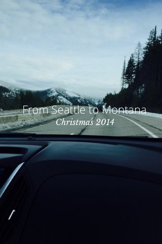 From Seattle to Montana Christmas 2014