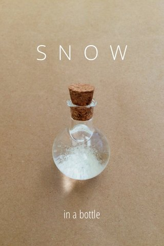 SNOW in a bottle