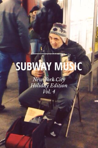 SUBWAY MUSIC New York City Holiday Edition Vol. 4