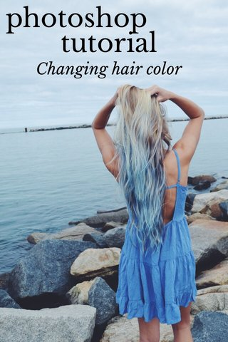 tutorial photoshop Changing hair color