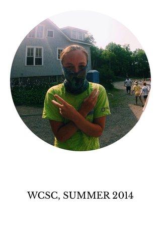 WCSC, SUMMER 2014