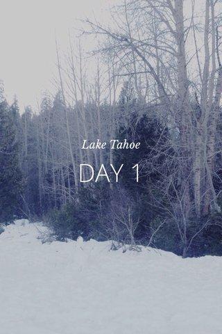 DAY 1 Lake Tahoe