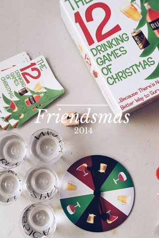 Friendsmas 2014