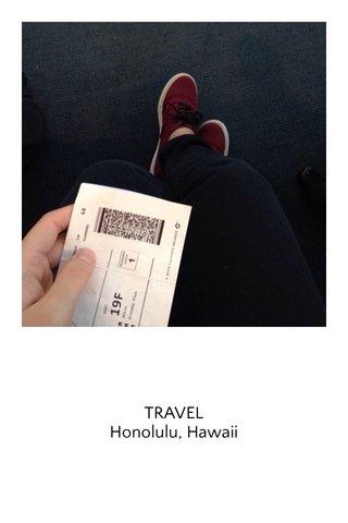 TRAVEL Honolulu, Hawaii