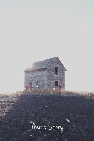 Prairie Story