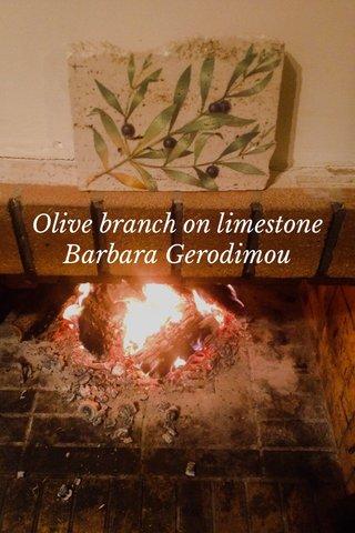 Olive branch on limestone Barbara Gerodimou