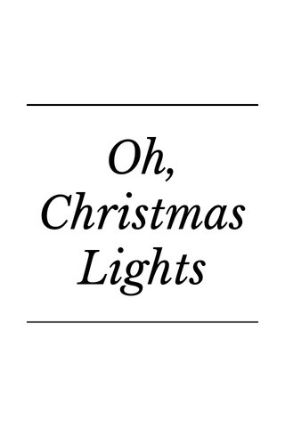 Oh, Christmas Lights