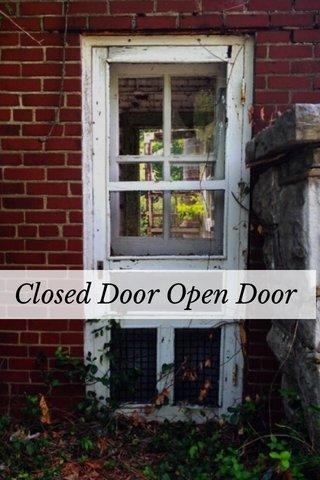 Closed Door Open Door