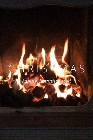 CHRISTMAS Family, festivities, food