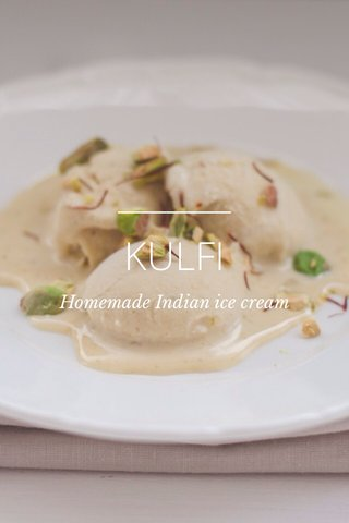 KULFI Homemade Indian ice cream
