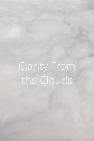 Clarity From the Clouds