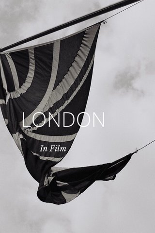 LONDON In Film