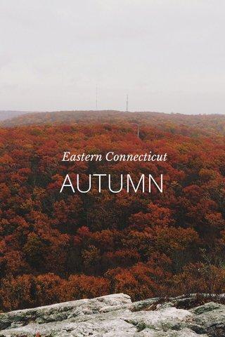 AUTUMN Eastern Connecticut