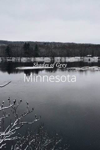 Minnesota Shades of Grey
