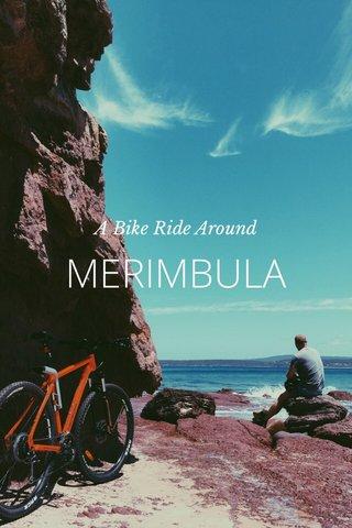 MERIMBULA A Bike Ride Around