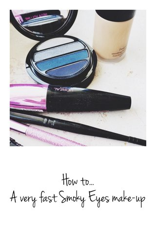 How to... A very fast Smoky Eyes make-up