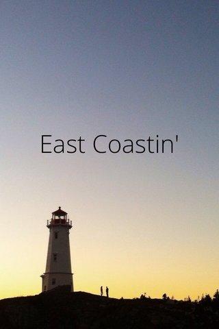 East Coastin'