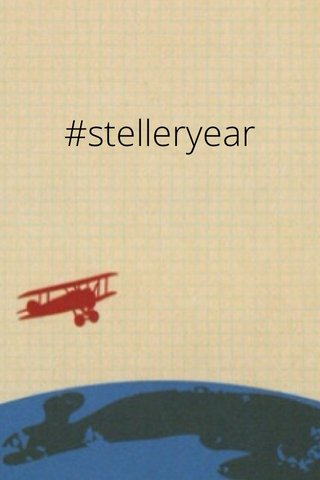 #stelleryear
