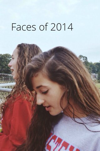 Faces of 2014