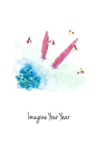 Imagine Your Year
