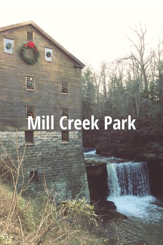 Mill Creek Park