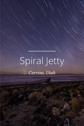 Spiral Jetty Corrine, Utah