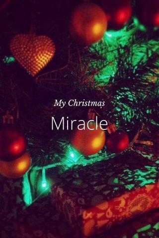Miracle My Christmas