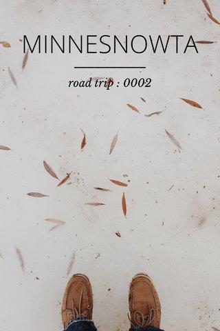 MINNESNOWTA road trip : 0002