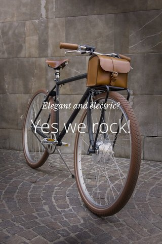 Yes we rock! Elegant and electric?